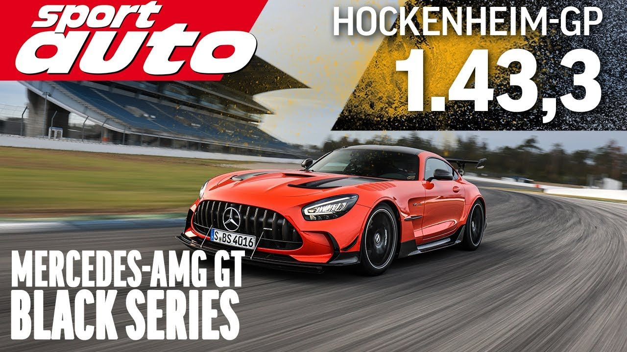 Mercedes-AMG GT Black Series Hockenheim lap time